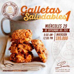 MIÉRCOLES 29 DE SEPTIEMBRE DE 2021 - 9:00 AM : Galletas Saludables I – Taller Presencial