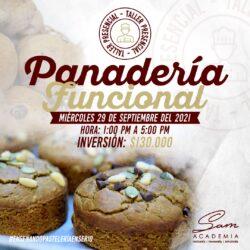 MIÉRCOLES 29 DE SEPTIEMBRE DE 2021 - 1:00 PM : Panadería Funcional – Taller Presencial